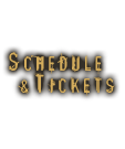 Schedule & Tickets